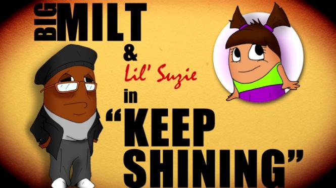 """Big Milt & Lil' Suzie in """"Keep Shining"""""""